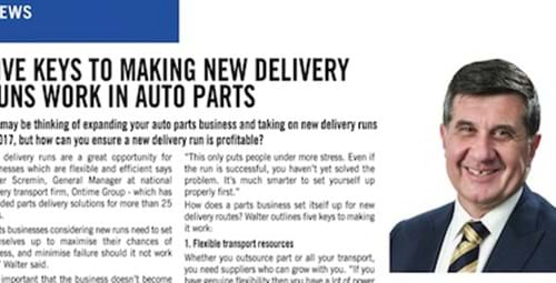 Five Keys to Making New Delivery Runs Work in Auto Parts